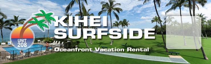 Go to home page for Kihei Surfside Maui #208